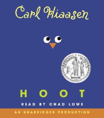 [CD] Hoot By Hiaasen, Carl/ Lowe, Chad (NRT)