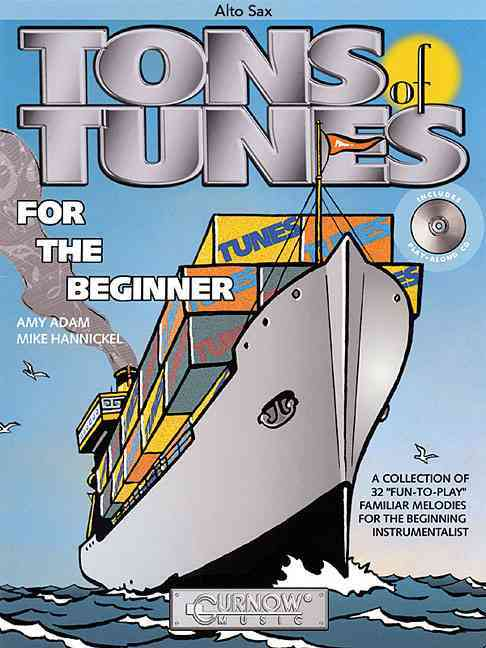 Tons of Tunes for the Beginner By Hannickel, Mike (CRT)/ Adam, Amy (CRT)